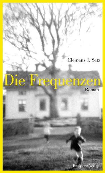 Clemens J. Setz - Die Frequenzen
