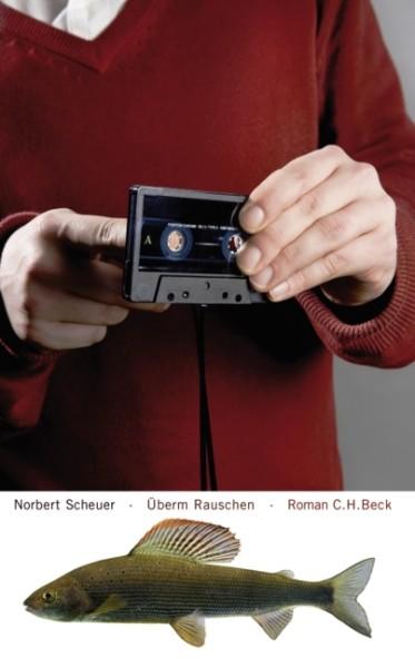 Norbert Scheuer - Ueberm Rauschen