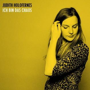 judith-holofernes-ich-bin-das-chaos